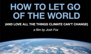 How to let go of the world movie